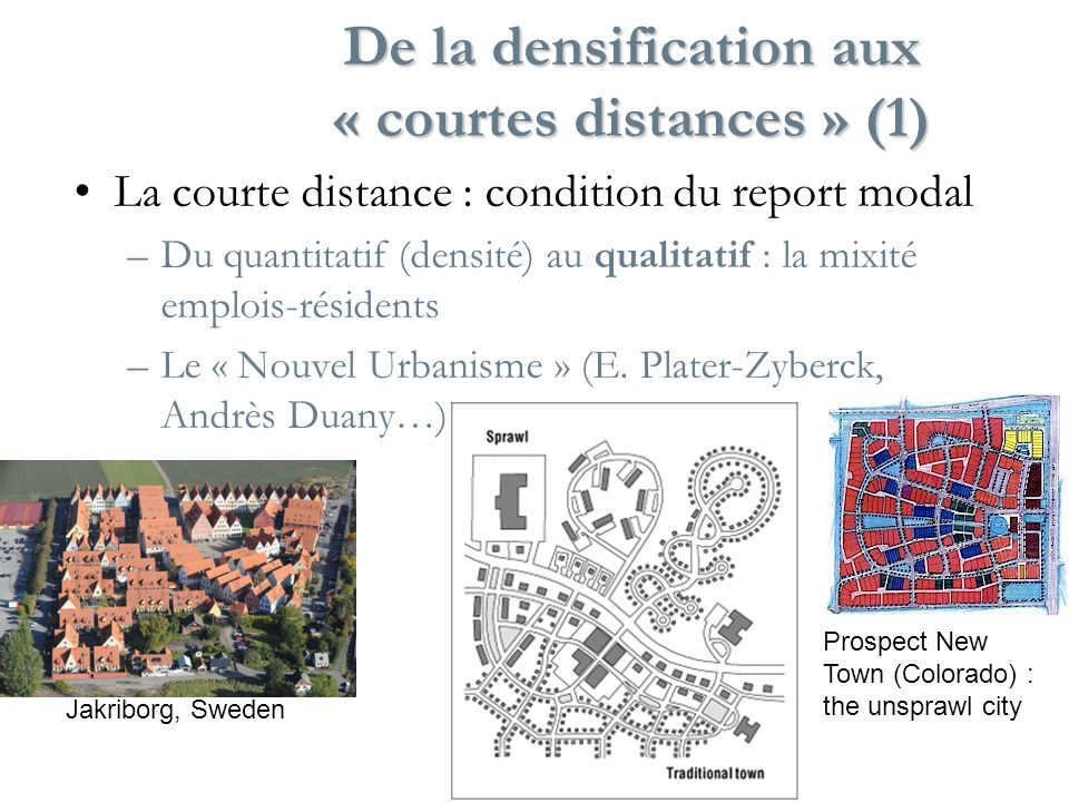 De la densification aux « courtes distances » (1)