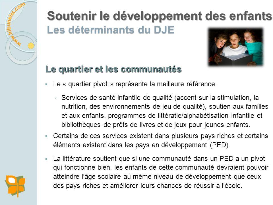 Soutenir le développement des enfants Les déterminants du DJE