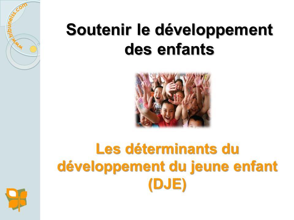 Soutenir le développement des enfants