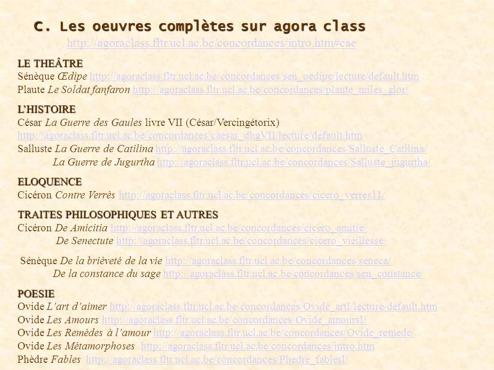 c. Les oeuvres complètes sur agora class. http://agoraclass. fltr. ucl