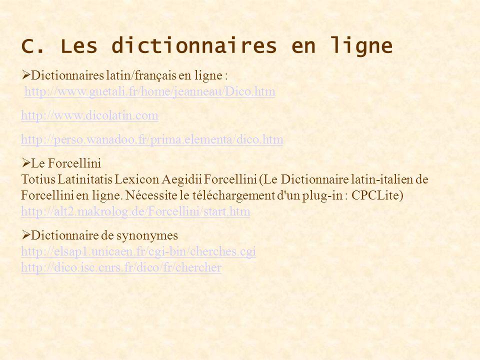 C. Les dictionnaires en ligne