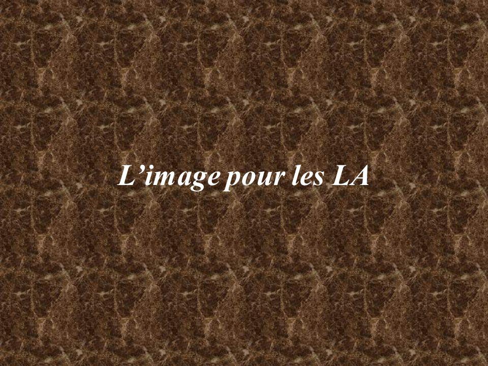 L'image pour les LA
