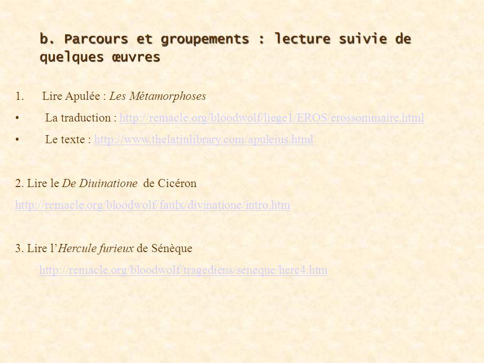 b. Parcours et groupements : lecture suivie de quelques œuvres