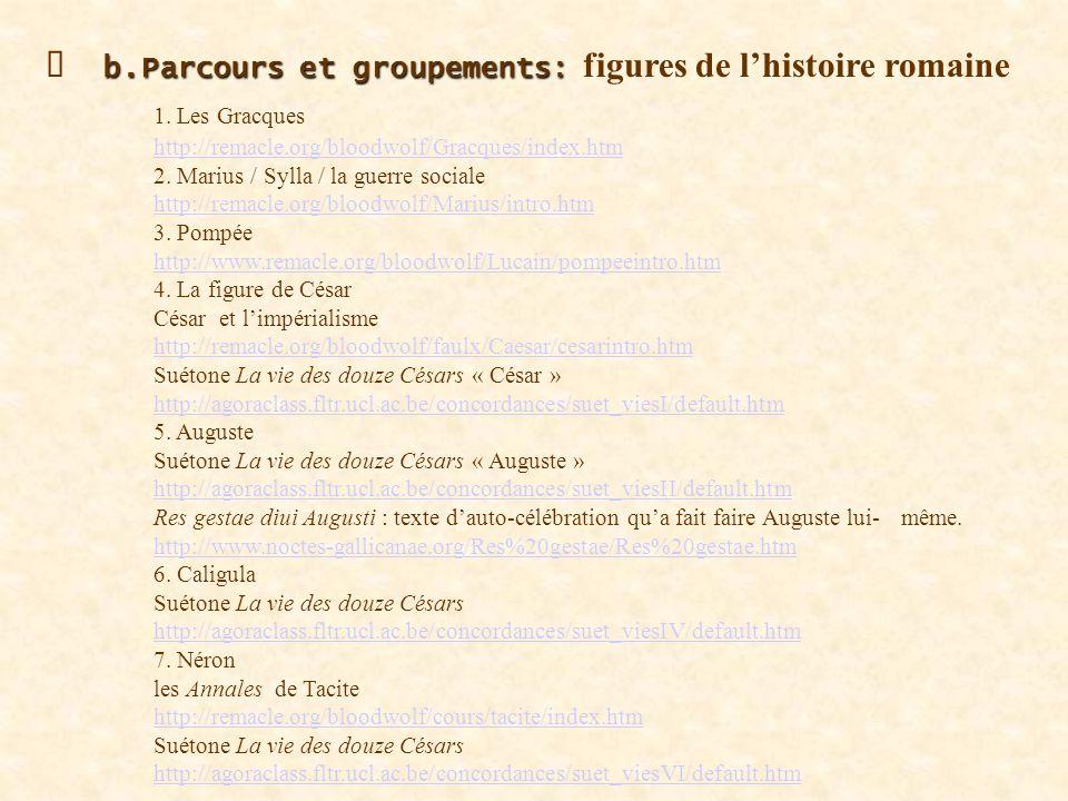 Ø b. Parcours et groupements: figures de l'histoire romaine. 1
