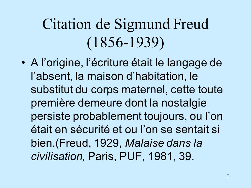 Citation de Sigmund Freud (1856-1939)