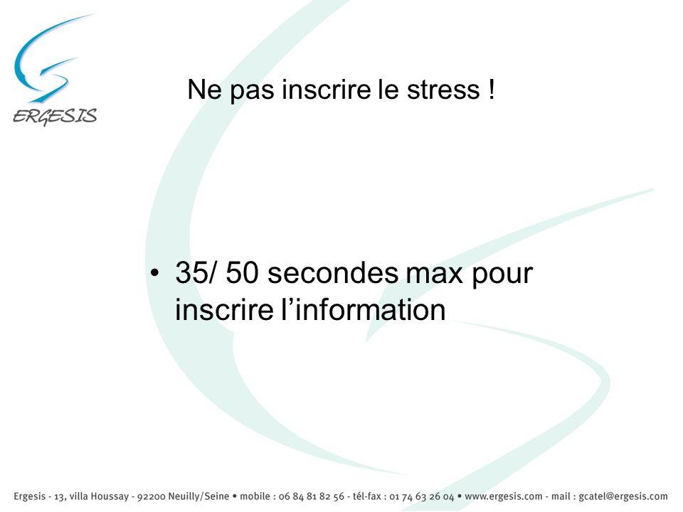 Ne pas inscrire le stress !
