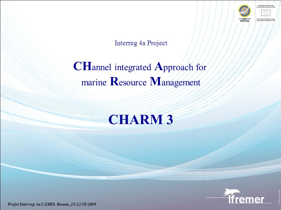 CHARM 3 CHannel integrated Approach for marine Resource Management