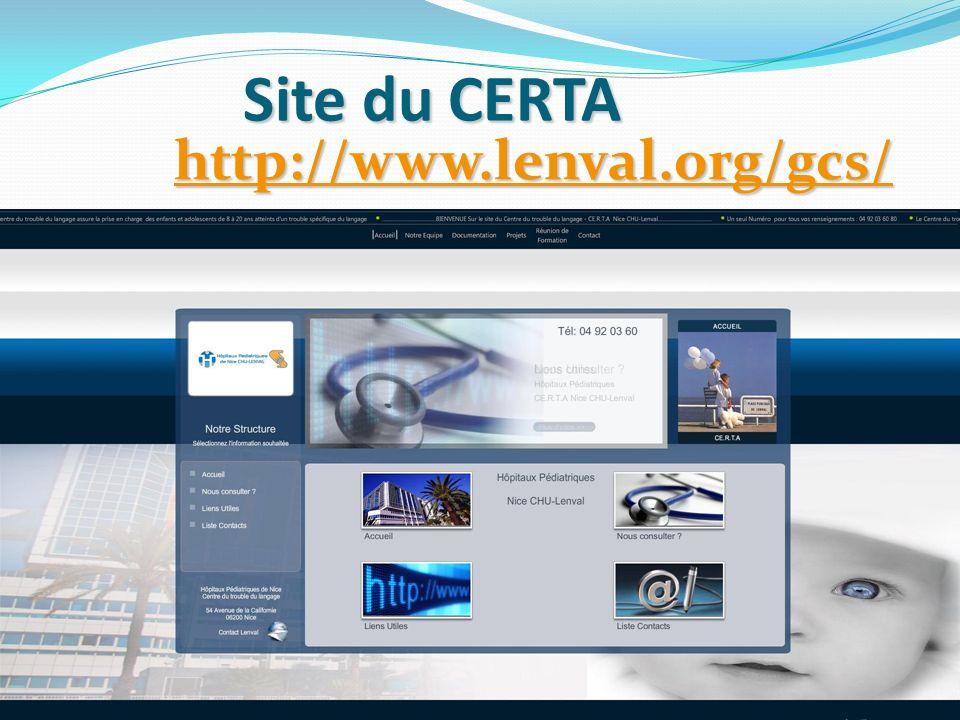 Site du CERTA http://www.lenval.org/gcs/