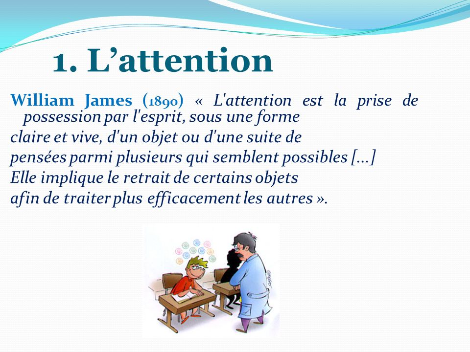 1. L'attention