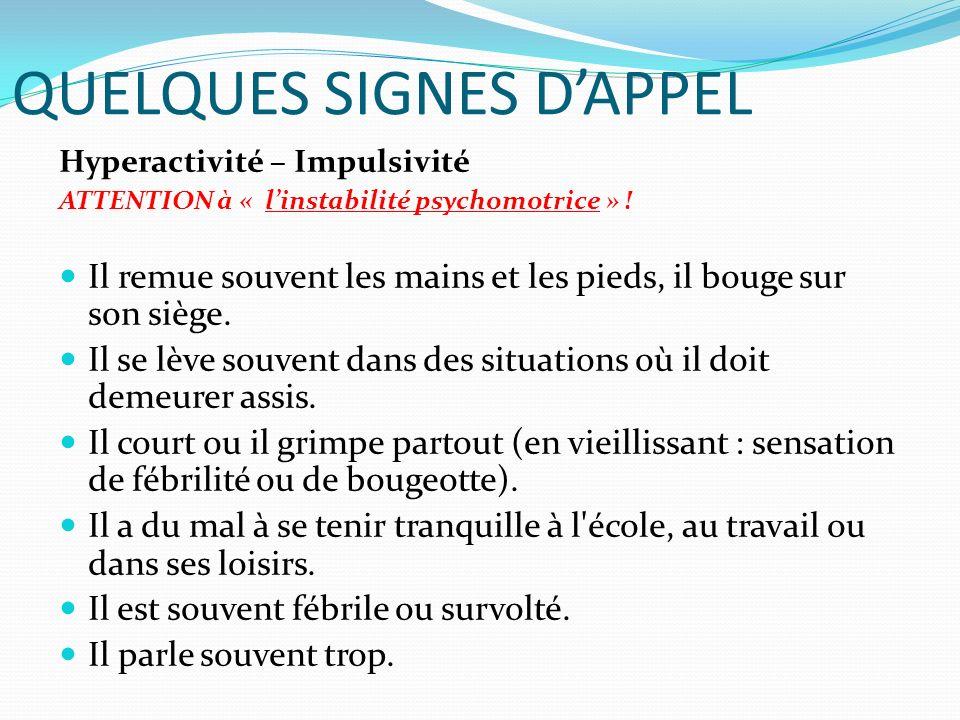 QUELQUES SIGNES D'APPEL