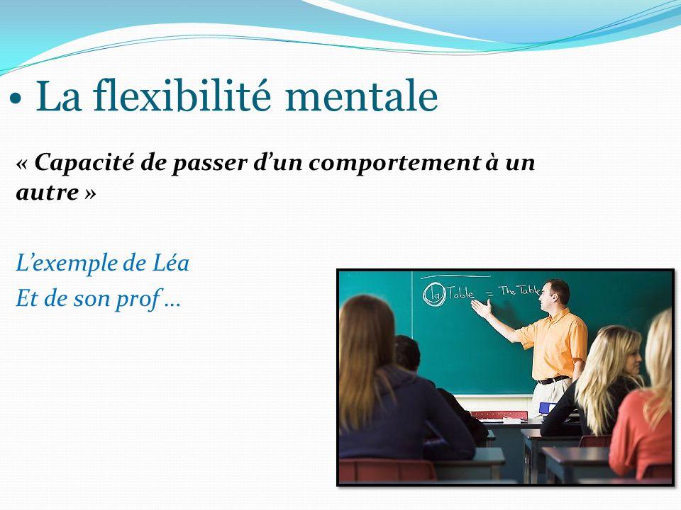 La flexibilité mentale