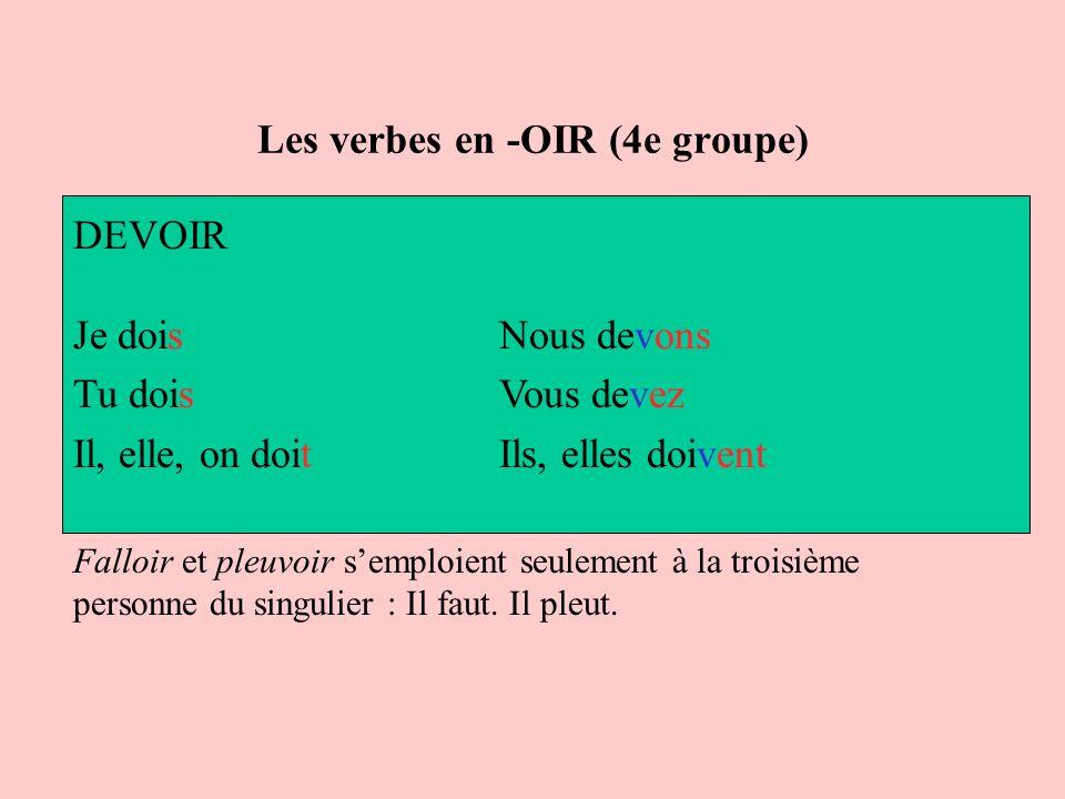 Les verbes en -OIR (4e groupe)