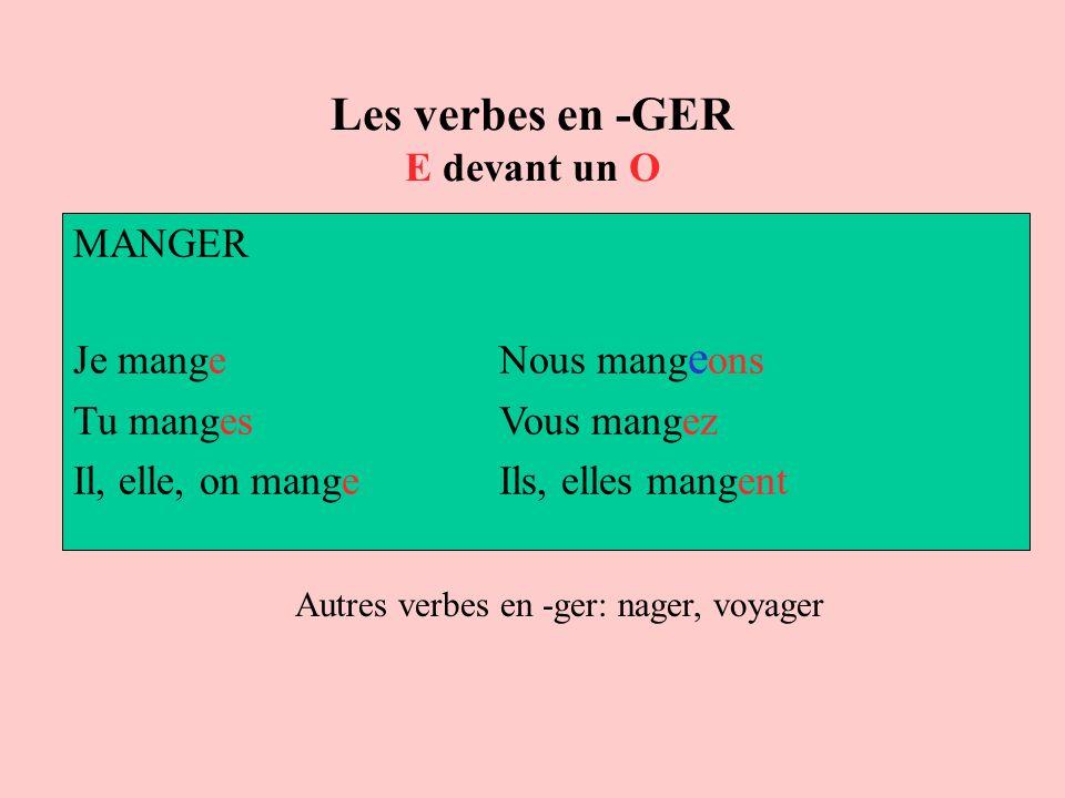 Les verbes en -GER E devant un O