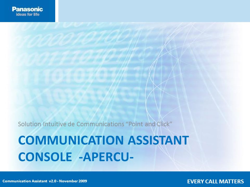 COMMUNICATION ASSISTANT CONSOLE -APERCU-