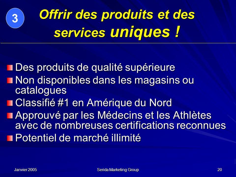 Offrir des produits et des services uniques !