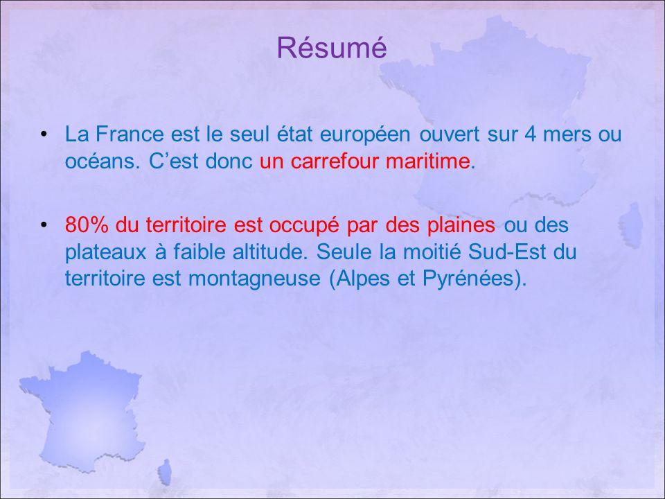 Résumé La France est le seul état européen ouvert sur 4 mers ou océans. C'est donc un carrefour maritime.