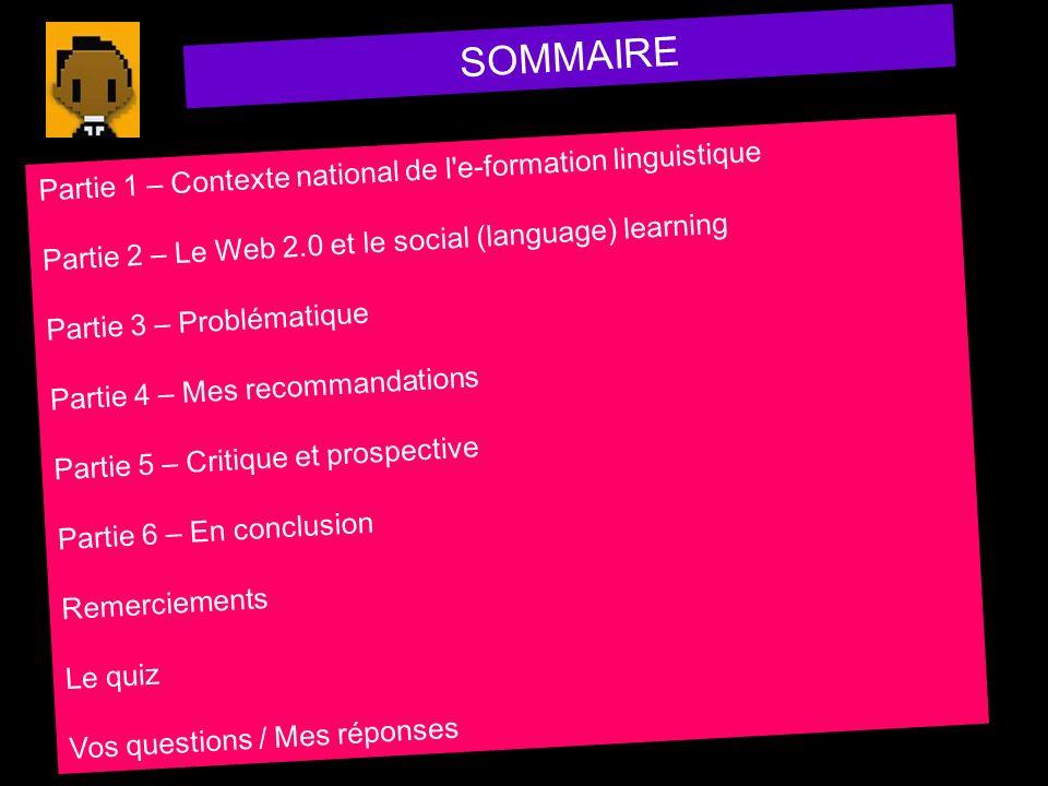 SOMMAIRE Partie 1 – Contexte national de l e-formation linguistique