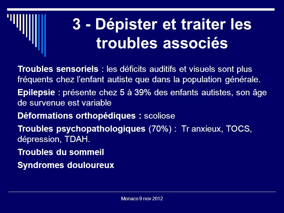 3 - Dépister et traiter les troubles associés