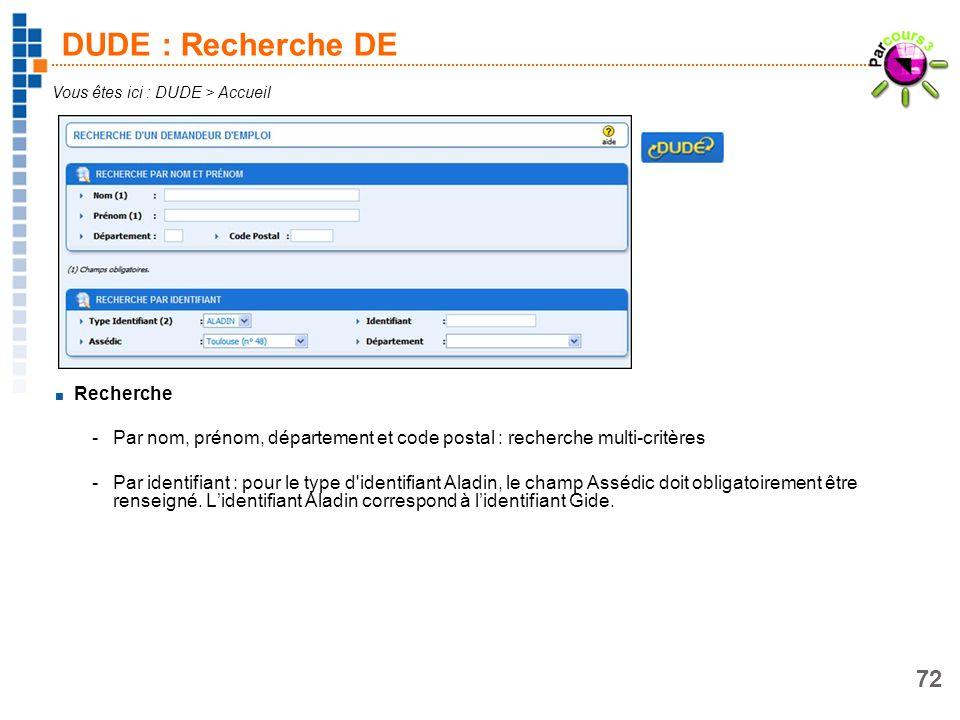 DUDE : Recherche DE Recherche