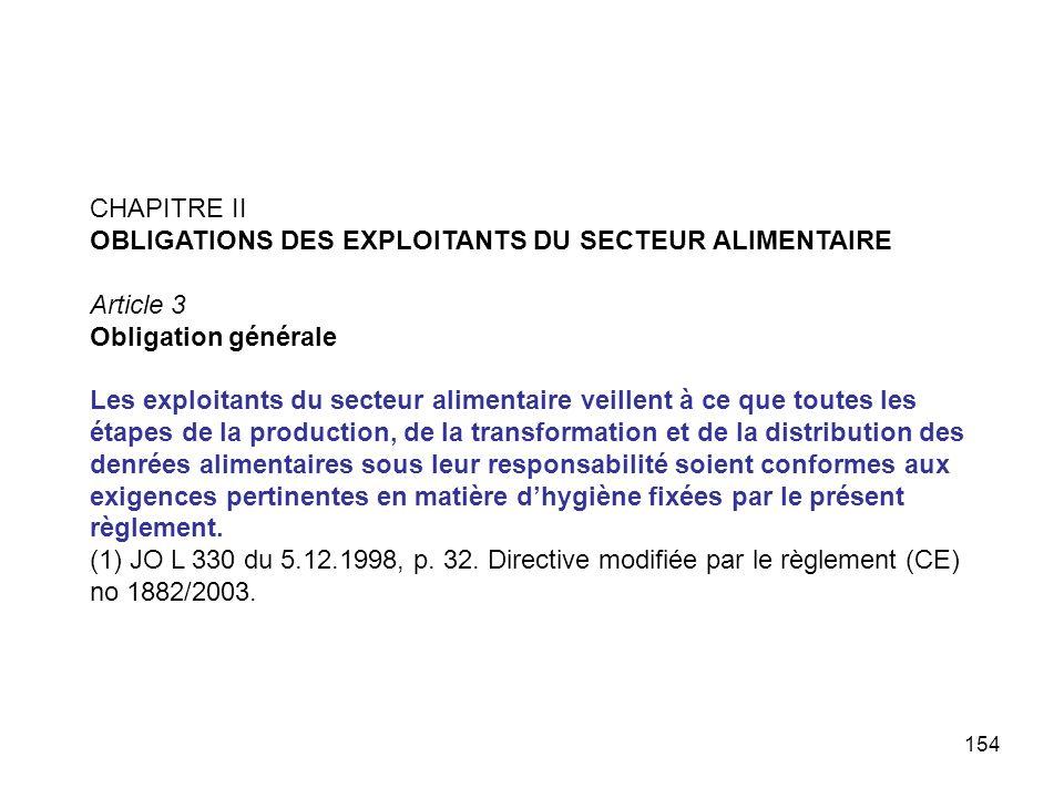 CHAPITRE II OBLIGATIONS DES EXPLOITANTS DU SECTEUR ALIMENTAIRE. Article 3. Obligation générale.