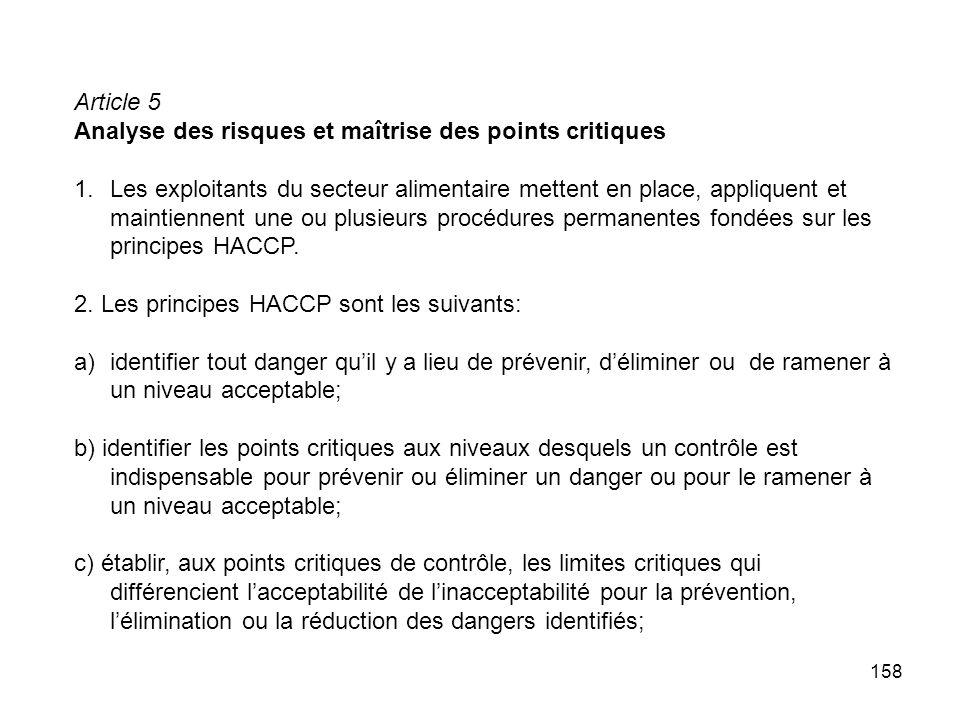 Article 5 Analyse des risques et maîtrise des points critiques.