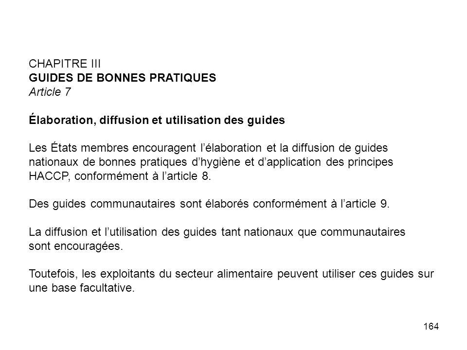 CHAPITRE III GUIDES DE BONNES PRATIQUES. Article 7. Élaboration, diffusion et utilisation des guides.