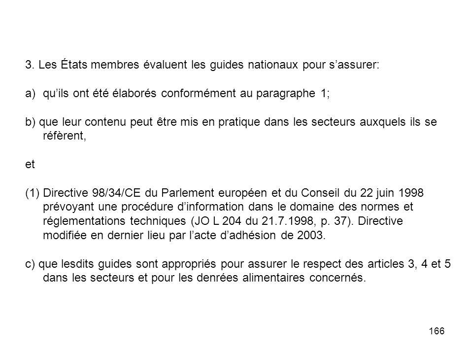 3. Les États membres évaluent les guides nationaux pour s'assurer: