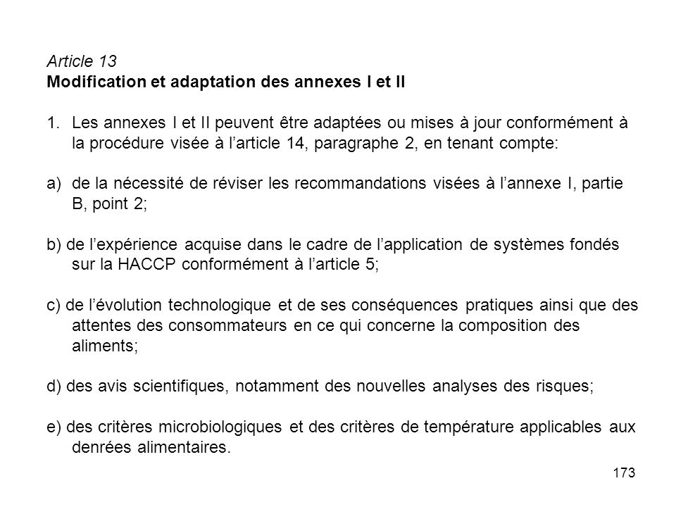Article 13 Modification et adaptation des annexes I et II.
