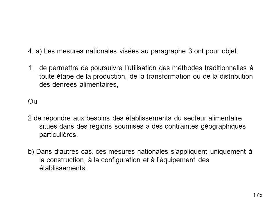 4. a) Les mesures nationales visées au paragraphe 3 ont pour objet: