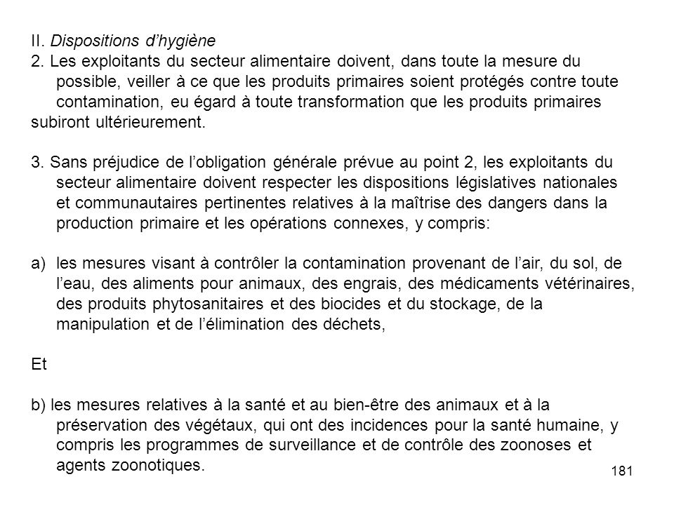II. Dispositions d'hygiène