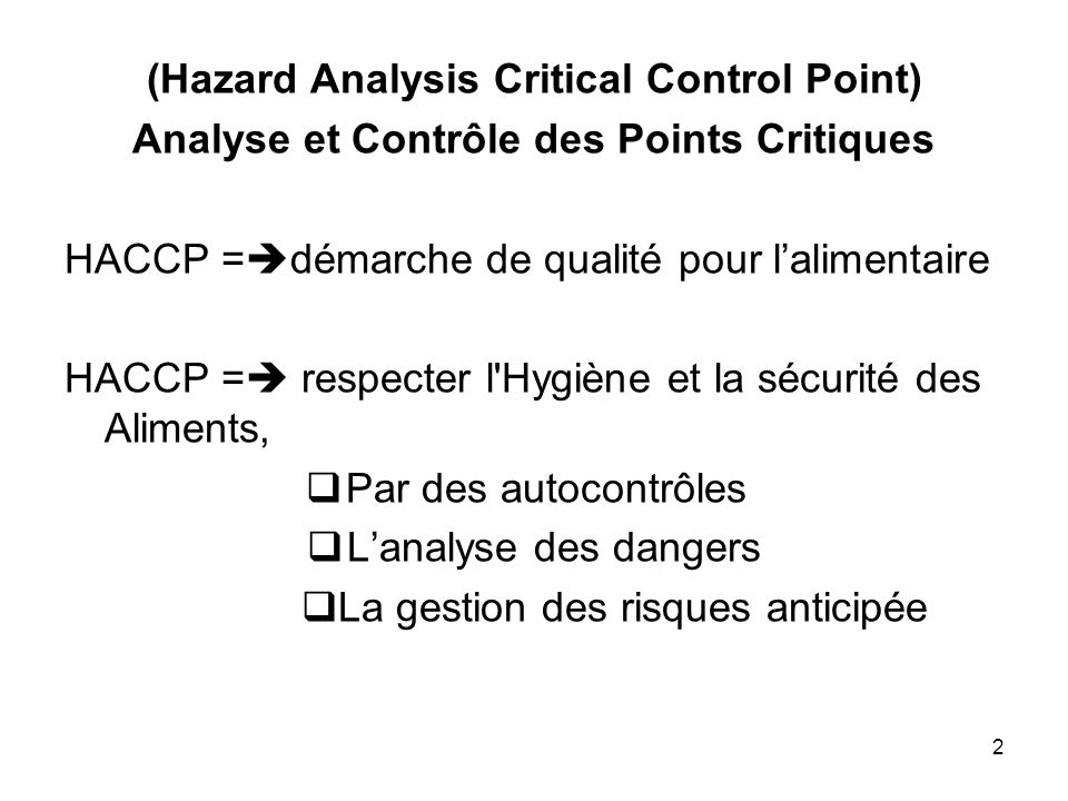(Hazard Analysis Critical Control Point)