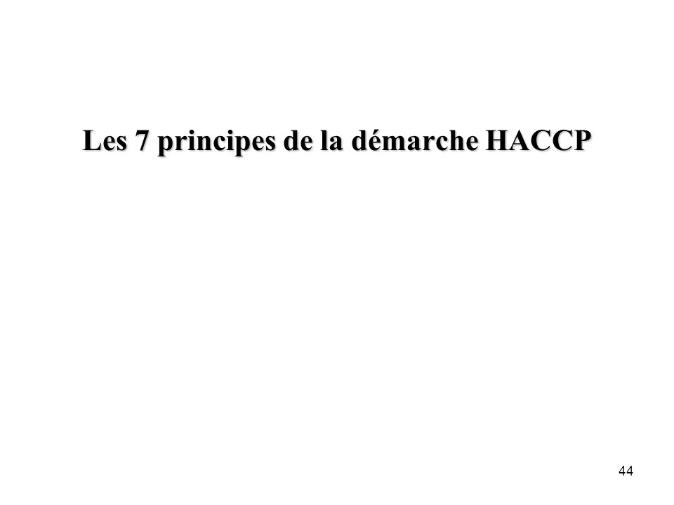 Les 7 principes de la démarche HACCP