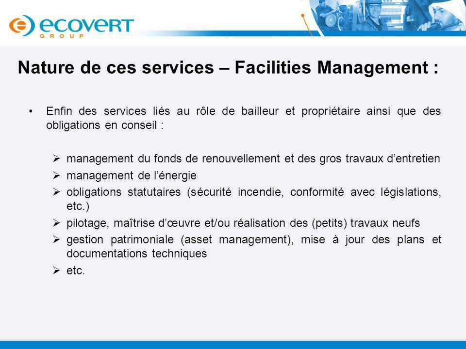 Nature de ces services – Facilities Management :