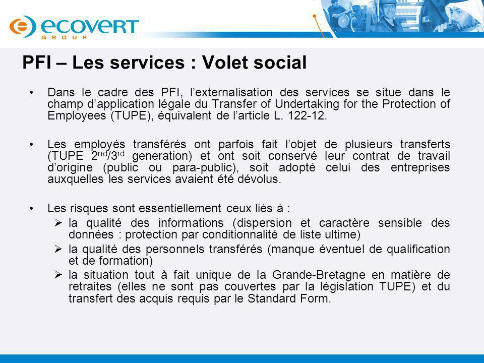 PFI – Les services : Volet social