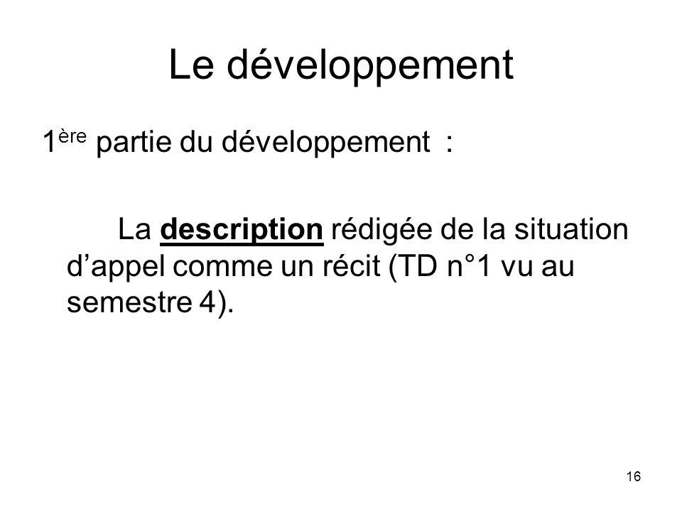Le développement 1ère partie du développement :