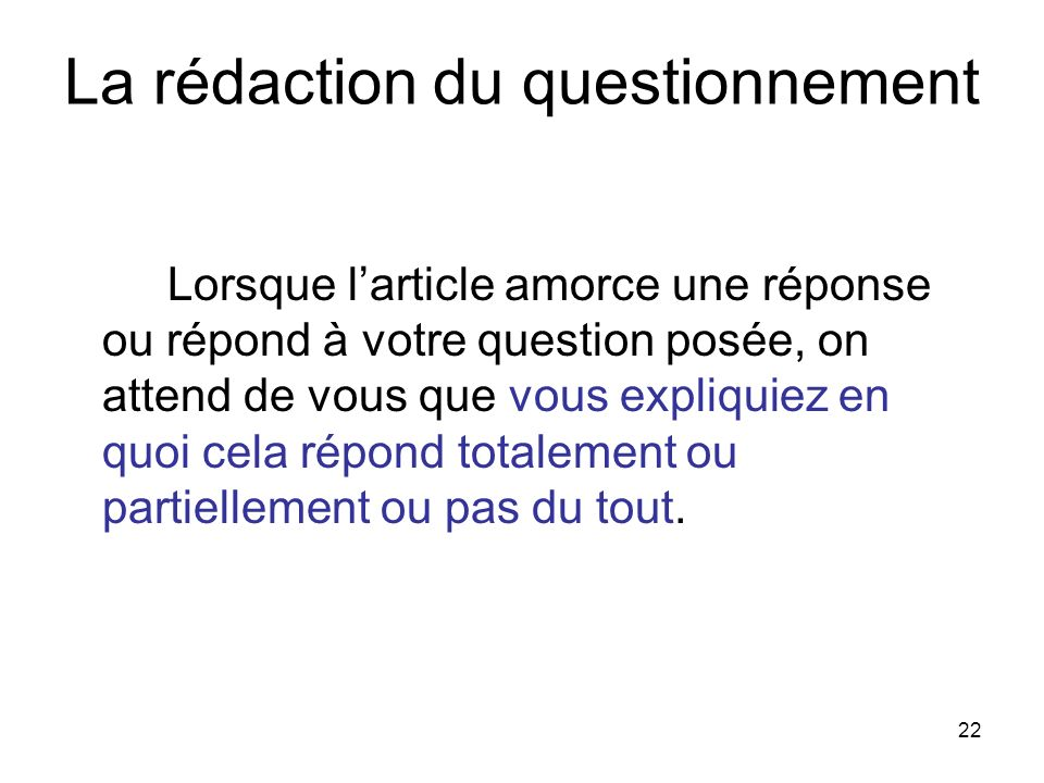 La rédaction du questionnement