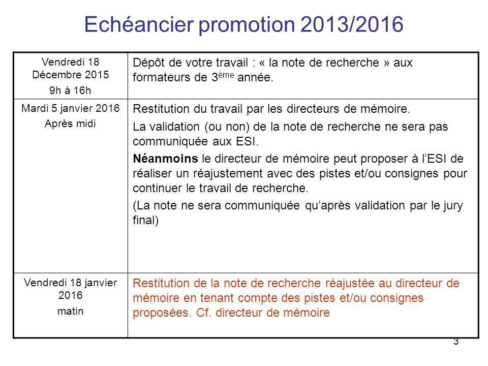 Echéancier promotion 2013/2016