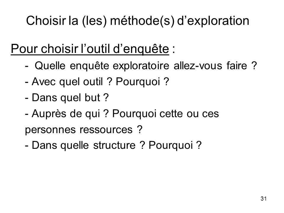 Choisir la (les) méthode(s) d'exploration