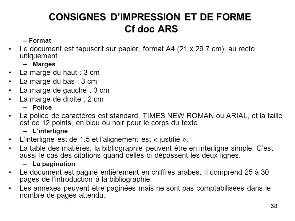 CONSIGNES D'IMPRESSION ET DE FORME Cf doc ARS