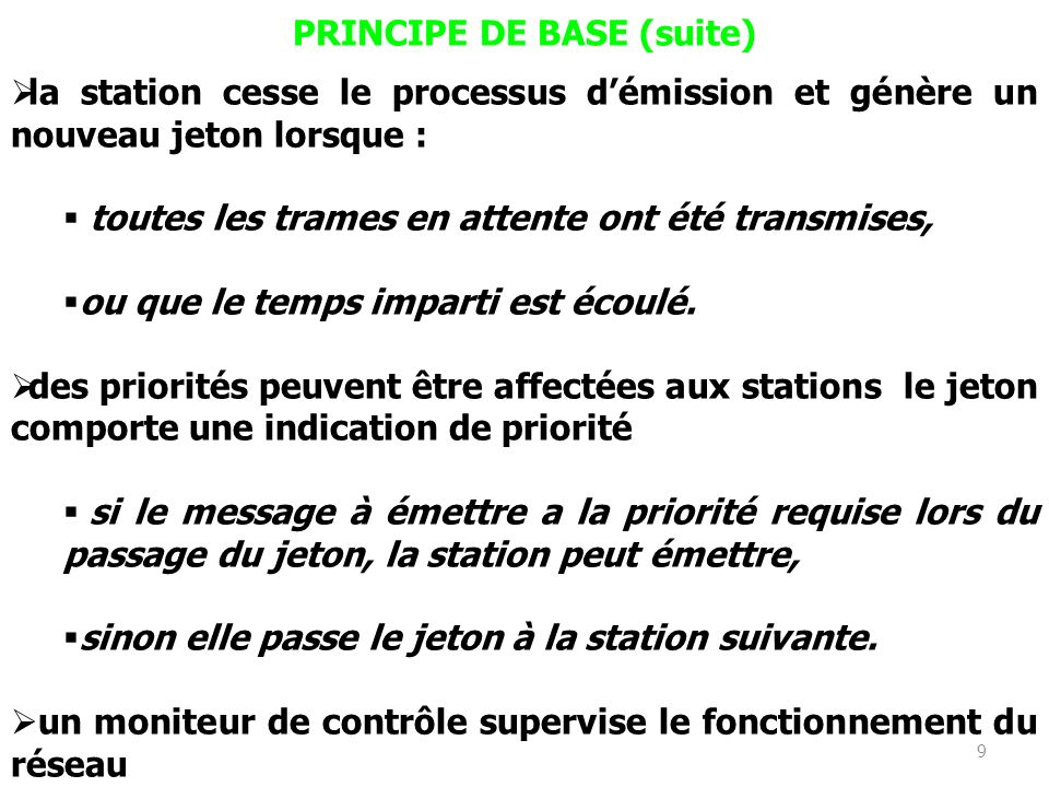 PRINCIPE DE BASE (suite)