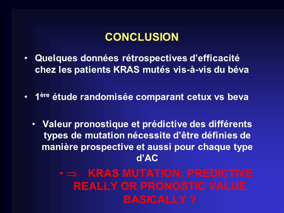  KRAS MUTATION: PREDICTIVE REALLY OR PRONOSTIC VALUE BASICALLY