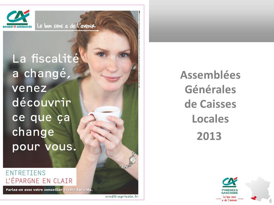 Assemblées Générales de Caisses Locales 2013