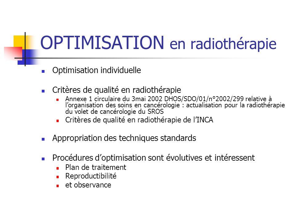 OPTIMISATION en radiothérapie