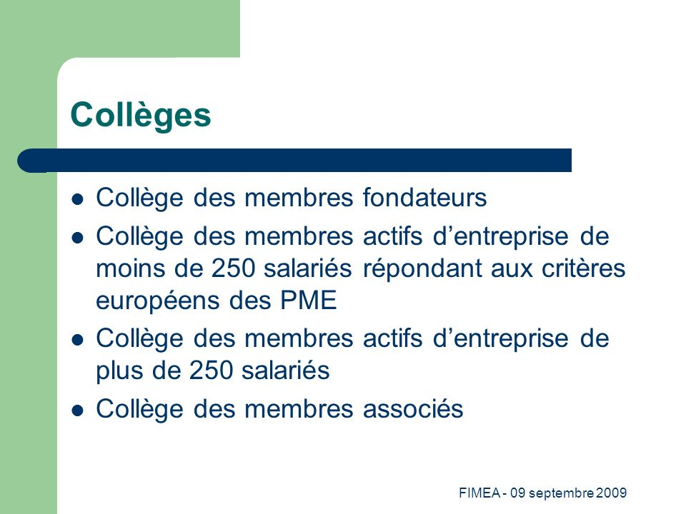 Collèges Collège des membres fondateurs