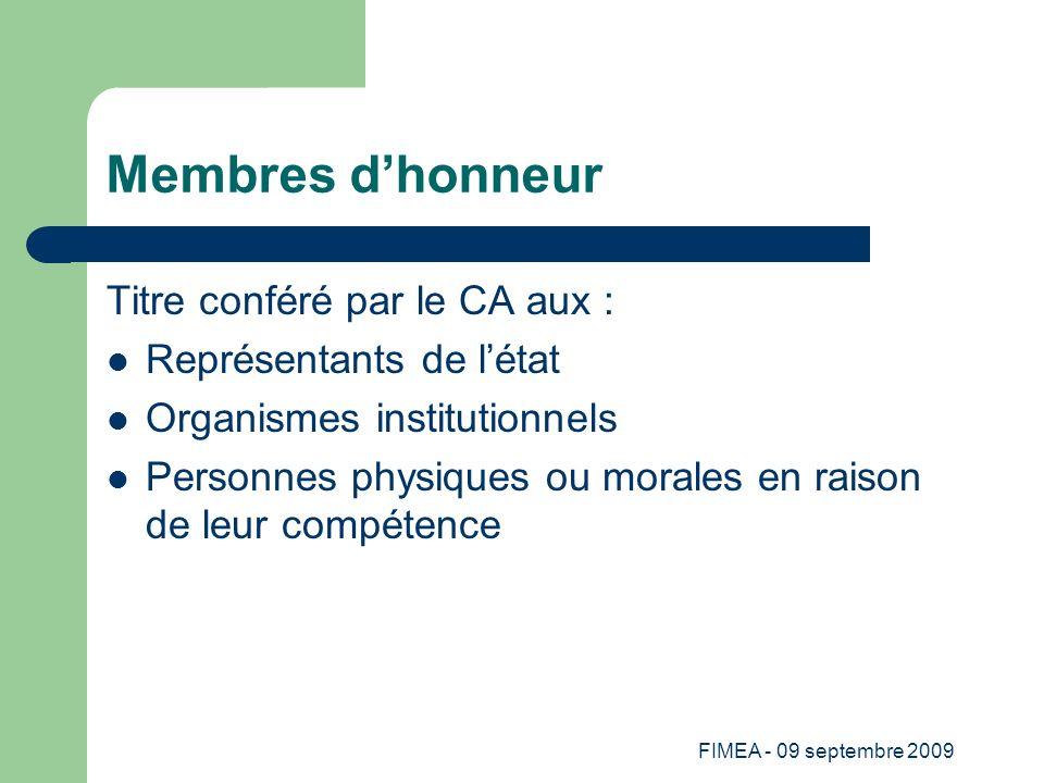 Membres d'honneur Titre conféré par le CA aux :