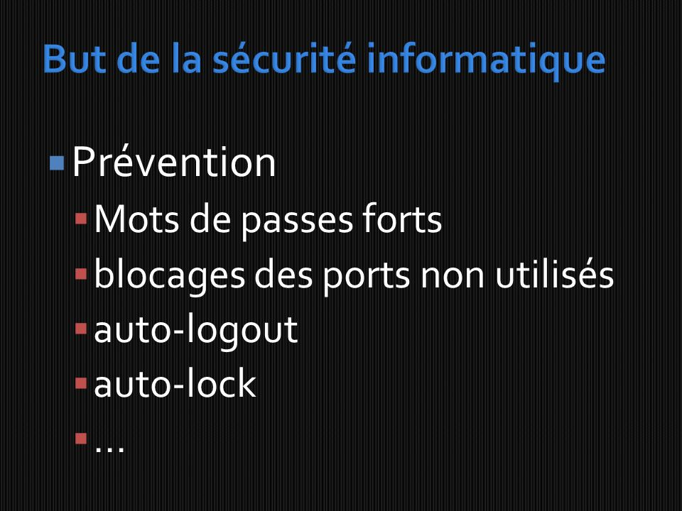 But de la sécurité informatique