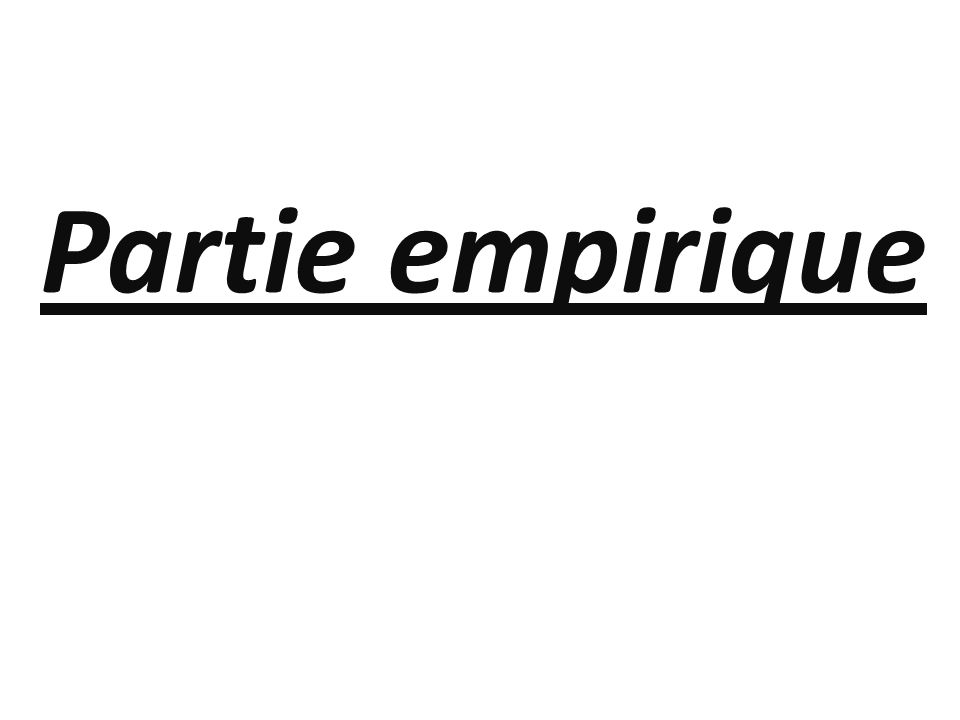 Partie empirique