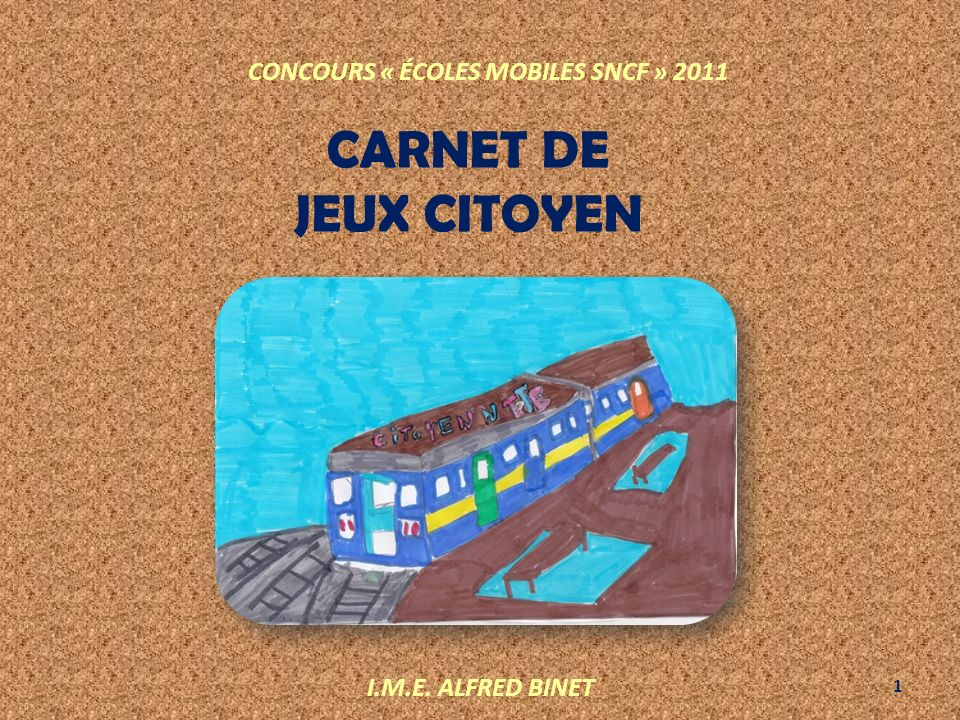 CARNET DE JEUX CITOYEN CONCOURS « ÉCOLES MOBILES SNCF » 2011