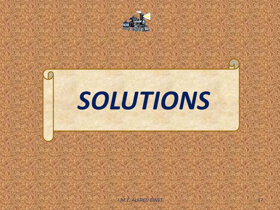 SOLUTIONS I.M.E. ALFRED BINET