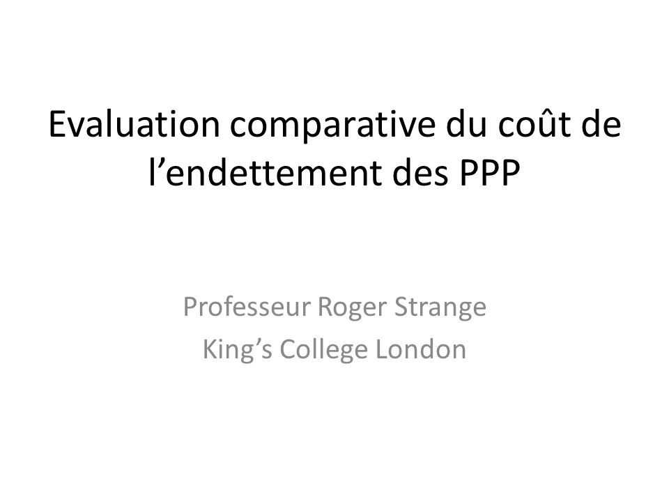 Evaluation comparative du coût de l'endettement des PPP